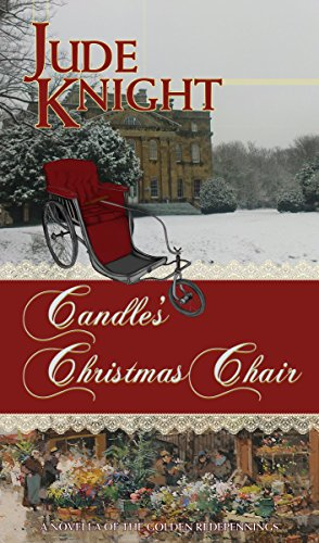 Candle's Christmas Chair (The Golden Redepennings Book 0.75)